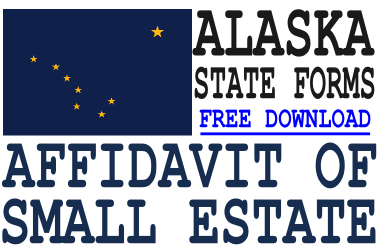 Alaska Small Estate Affidavit Form